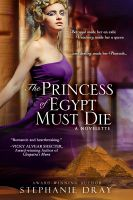 Cover for 'The Princess Of Egypt Must Die'