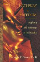 Cover for 'Pathway to Freedom: Applying the Teachings of the Buddha'
