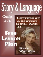 Cover for 'Lesson Plan - Letters of a Convict Girl - Grades 4-6'