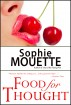 Food for Thought by Sophie Mouette